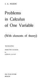 Problems In Calculus Of One Variable by I  A  Maron : I  A