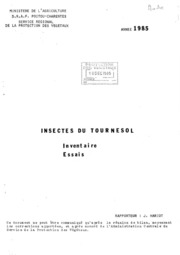 Rapport national - Grandes cultures - Insectes du tournesol - 1985