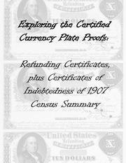 Refunding Certificates, plus Certificates of Indebtedness of 1907 Census Summary
