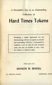 A Descriptive List of an Outstanding Collection of Hard Times Tokens