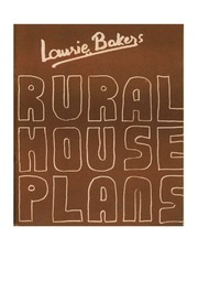 RURAL HOUSE PLANS - LAURIE BAKER : LAURIE BAKER : Free Download ...