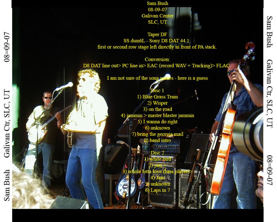 Sam Bush Live at Galivan Center on 2007-08-09 : Free