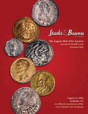 The August 2016 ANA Auction, Ancient & World Coins, Internet Only