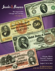 The August 2014 Chicago ANA Auction, U.S. Currency
