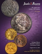 The August 2014 Chicago ANA Auction, U.S Coins