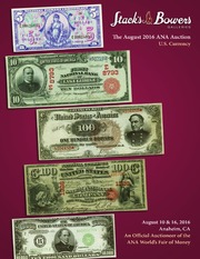The August 2016 ANA Auction, U.S. Currency
