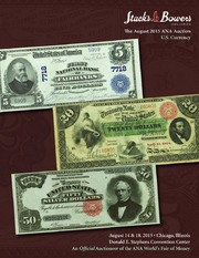 The August 2015 ANA Auction, U.S. Currency