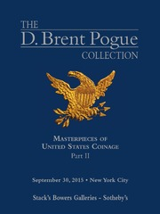 The D. Brent Pogue Collection, Masterpieces of United States Coinage, Part II (pg. 145)