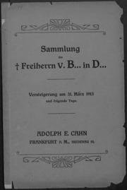Sammlung des Freiherrn v. B... in D...