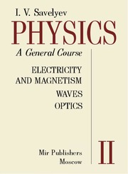 Physics A General Course Volume 2 Electricty and Magnetism, Waves