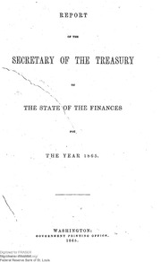 Report of the Secretary of the Treasury on the State of the Finances (1865)