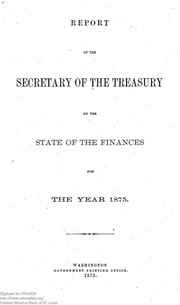 Report of the Secretary of the Treasury on the State of the Finances (1875)