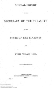 Report of the Secretary of the Treasury on the State of the Finances (1883)