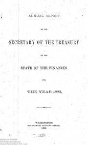 Report of the Secretary of the Treasury on the State of the Finances (1893)