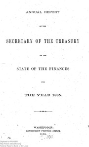 Report of the Secretary of the Treasury on the State of the Finances (1895)