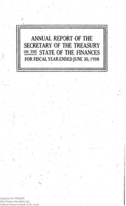 Report of the Secretary of the Treasury on the State of the Finances (1938)