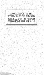 Report of the Secretary of the Treasury on the State of the Finances (1940)