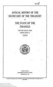 Report of the Secretary of the Treasury on the State of the Finances (1947)