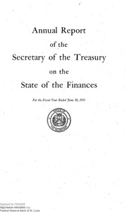 Report of the Secretary of the Treasury on the State of the Finances (1951)