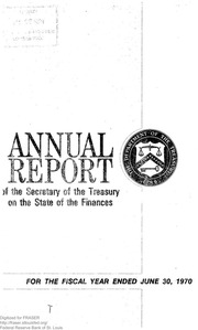 Report of the Secretary of the Treasury on the State of the Finances (1970)