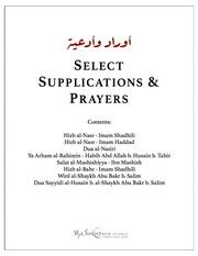 Selected Supplications (Hizb al-Nasr of Haddad and Hizb al-Nasr of