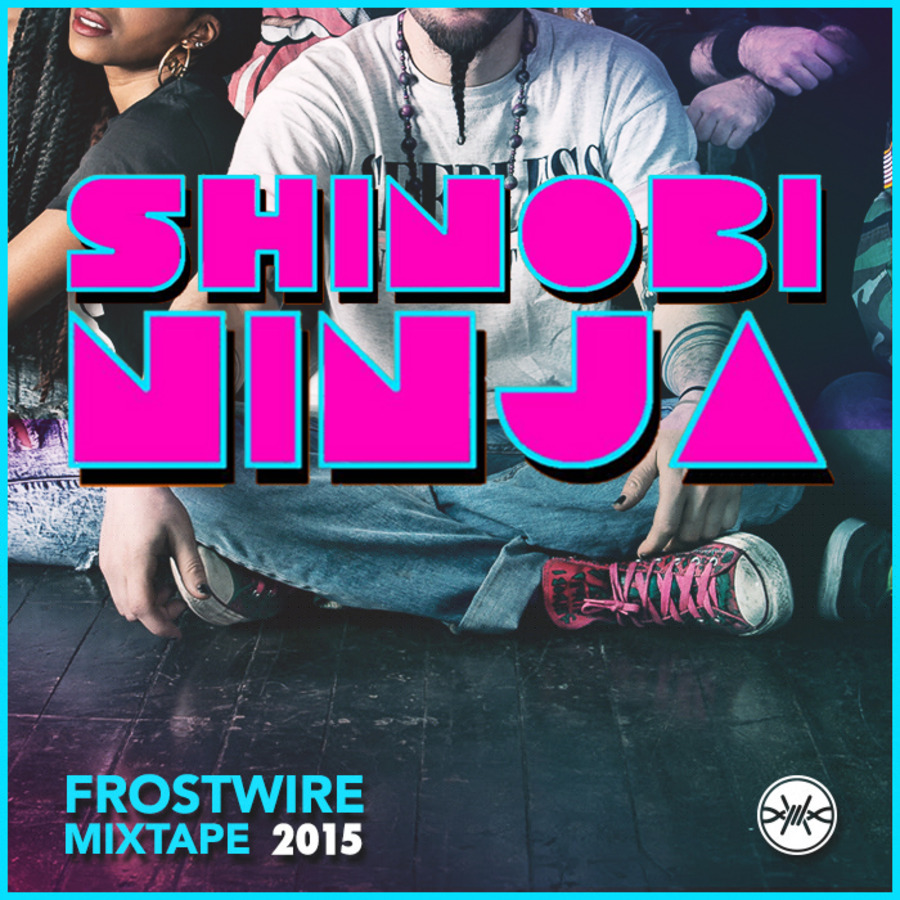 Free FrostWire Mixtape : Shinobi Ninja : Free Download