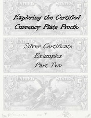 Silver Certificate Examples (part 2 of 2)