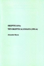 skeptical essays Skeptical essays book reviews  and essays on hundreds of strange beliefs, amusing deceptions,  sample the skeptic's dictionary.
