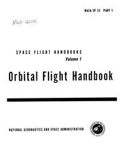 SPACE FLIGHT HANDBOOKS. VOLUME I- ORBITAL FLIGHT HANDBOOK ...