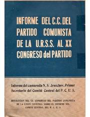 Informe de Nikita S. Krushev en nombre del Comité Central al XX Congreso del PCUS - año 1956 - formato pdf Spanish_201305