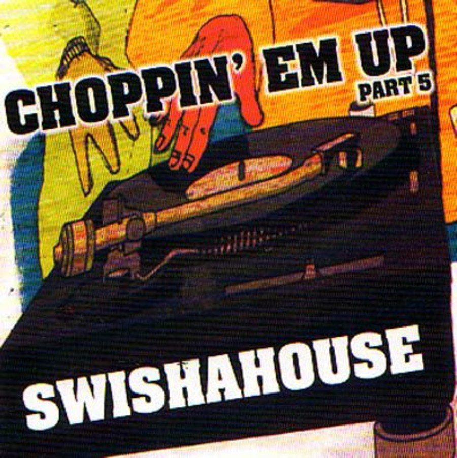 Swisha House - Choppin Em Up Series : Free Download, Borrow