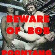 Tfn054 Beware Of Bob Poontang Beware Of Bob Free