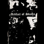 Artifact Of Skulls - I: Artifact Of Skulls