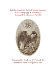 Tabular Guide to United States National Banks, 1863-1935 (Volume 3)