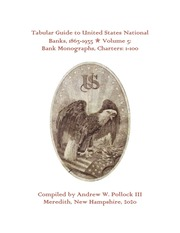 Tabular Guide to United States National Banks, 1863-1935 (Volume 5)