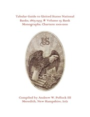 Tabular Guide to United States National Banks, 1863-1935 (Volume 15)