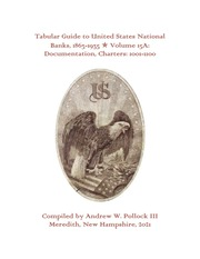 Tabular Guide to United States National Banks, 1863-1935 (Volume 15A)