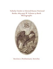 Tabular Guide to United States National Banks, 1863-1935 (Volume 9)