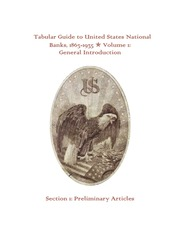 Tabular Guide To United States National Banks, 1863-1935, Volume 1