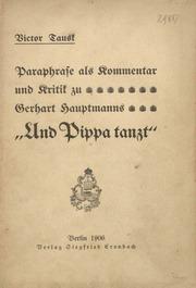 Paraphrase als Kommentar und Kritik zu Gerhard Hauptmanns Und Pippa tanzt