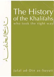 The History Of The Khalifahs : Jalal ad-Din as-Suyuti : Free