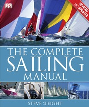 The Complete Sailing Manual 3rd Edition By Steve Sleight border=