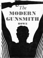 The Modern Gunsmith Vol 2 (Howe 1941) : Free Download