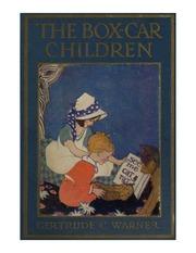 The Boxcar Children : Gertrude Chandler Warner (1890 - 1979