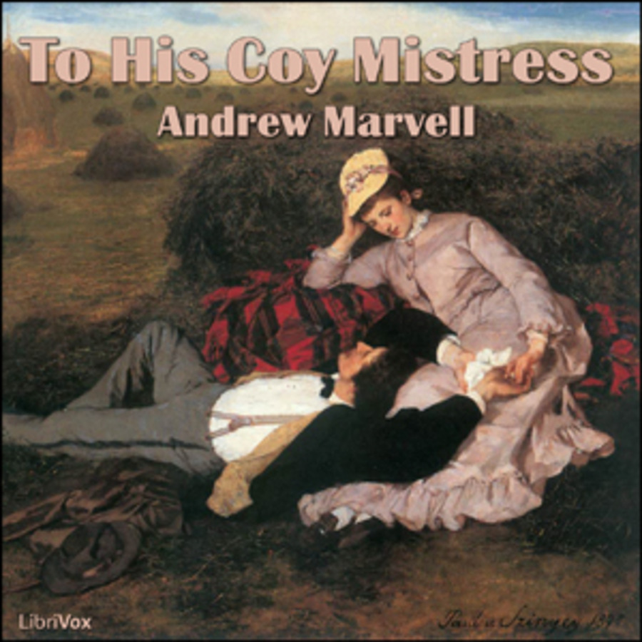 Narrative Essay Thesis To His Coy Mistress  Andrew Marvell  Free Download Borrow And Streaming   Internet Archive Thesis Statement For A Persuasive Essay also Yellow Wallpaper Analysis Essay To His Coy Mistress  Andrew Marvell  Free Download Borrow And  My Hobby Essay In English