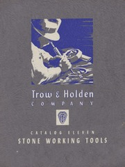 Trow & Holden Co  Catalog Eleven : Stone Working Tools