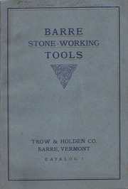 Barre Stone-Working Tools : Trow & Holden Catalog No  7