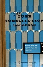 Tube substitution handbook  v  1- : Howard W  Sams & Co