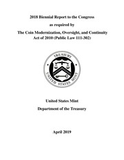 2018 Biennial Report to the Congress as required by The Coin Modernization, Oversight, and Continuity Act of 2010 (Public Law 111-302)