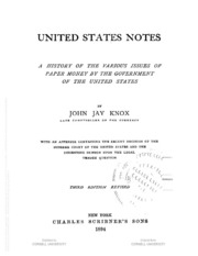United States notes; a history of the various issues of paper money...